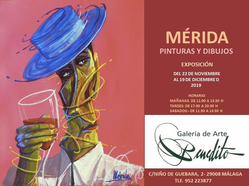 EXPOSICIÓN DE MÉRIDA EN GALERÍA BENEDITO (MÁLAGA)